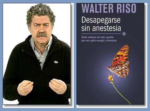 DESAPEGARSE SIN ANESTEIA WALTER RISO